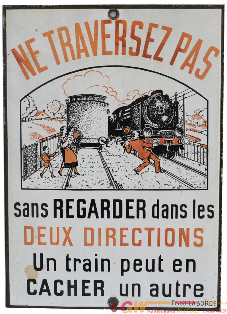 French Railways Enamel Sign 'NE TRAVERSEZ PAS',