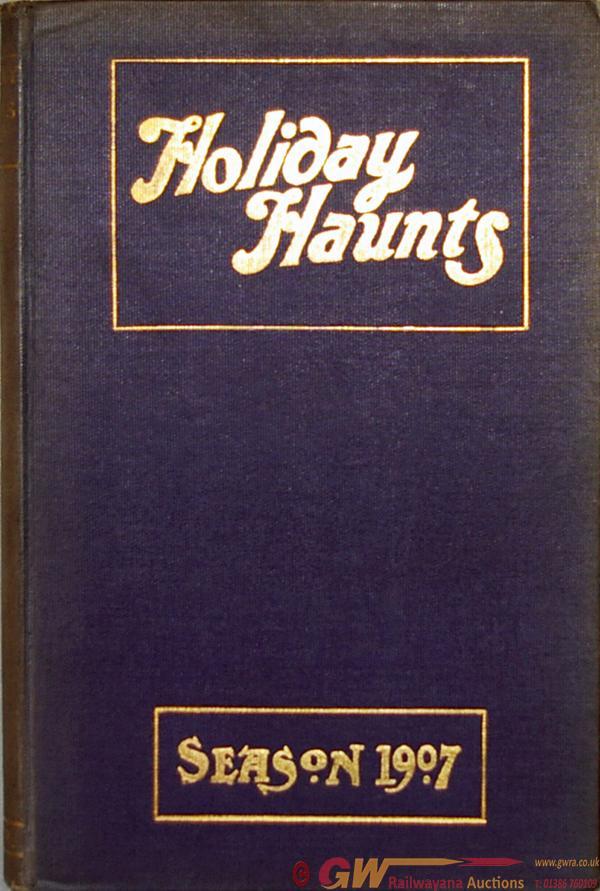 GWR Holiday Haunts, Hardback Version Dated 1907.