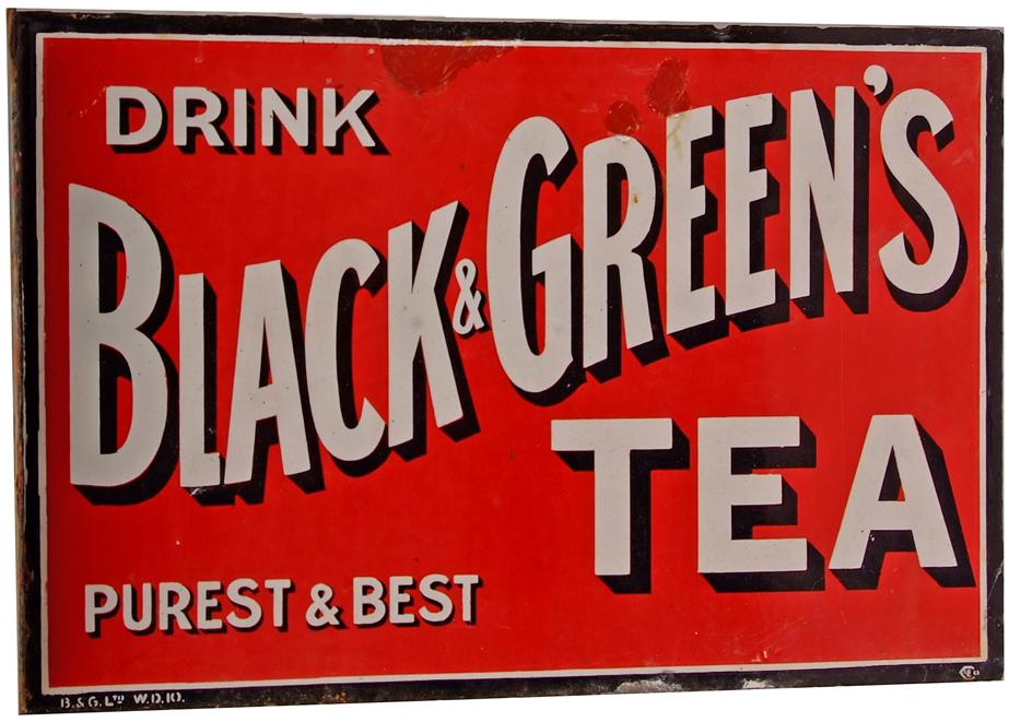Enamel Advertising Sign 'Drink Black & Greens Tea
