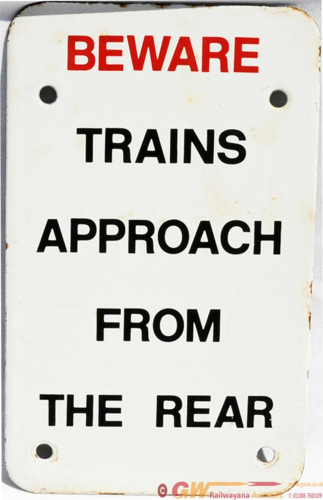 BR Enamel Sign 'Beware Trains Approach From The