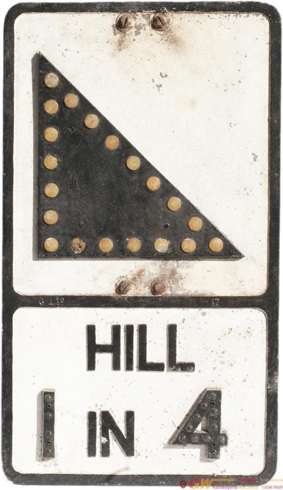 Motoring Road Sign HILL 1 IN 4. Pressed Aluminium