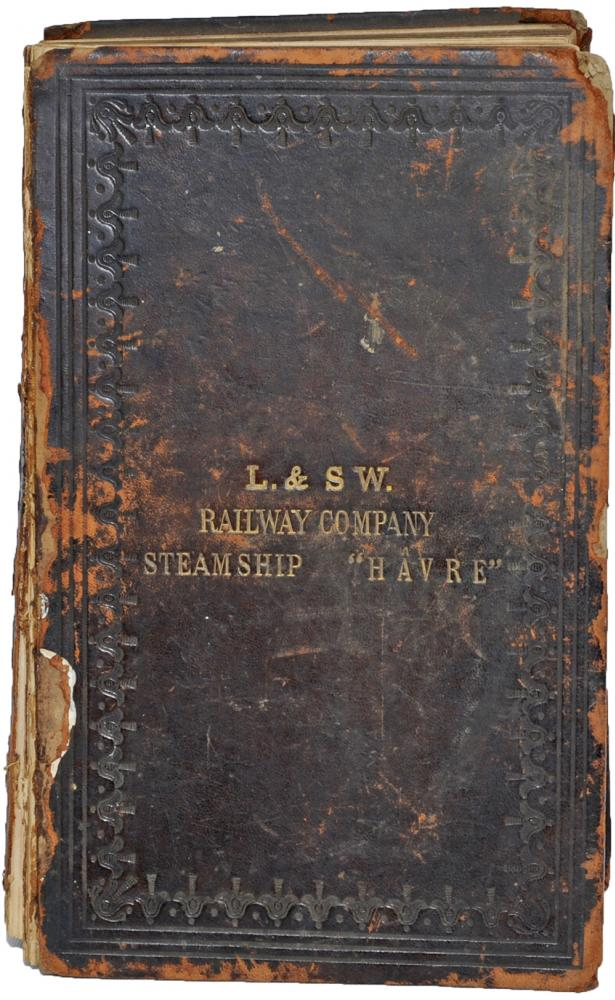 L&SWR Holy Bible From The Steamship HAVRE Dated