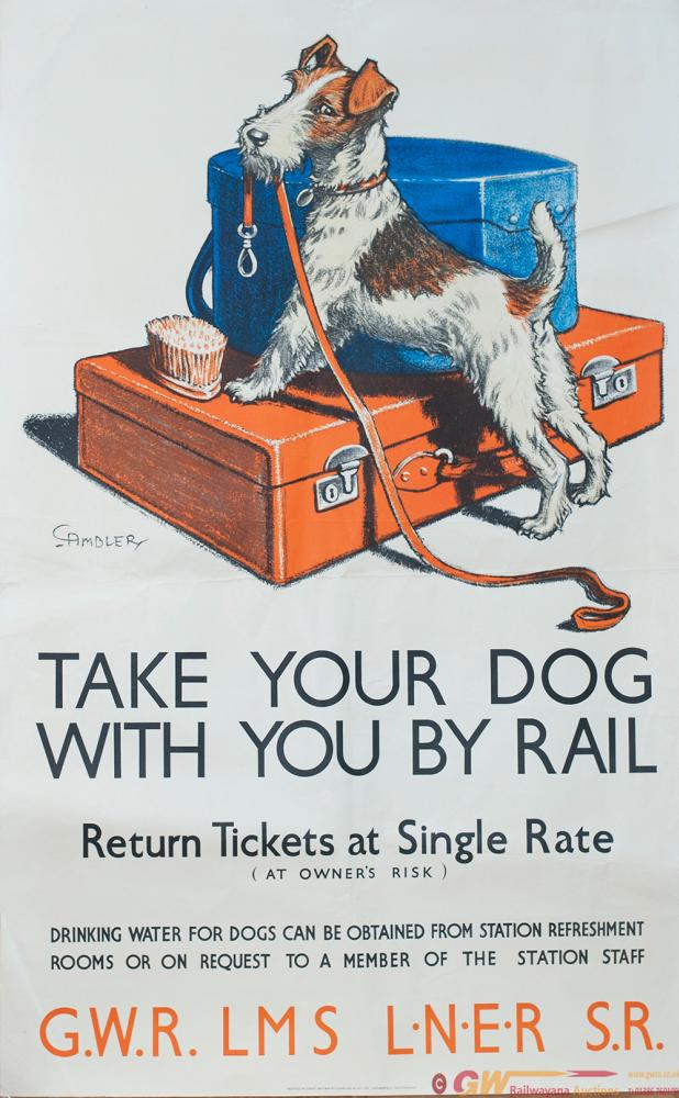 Poster GWR/LMS/LNER/SR TAKE YOUR DOG WITH YOU BY