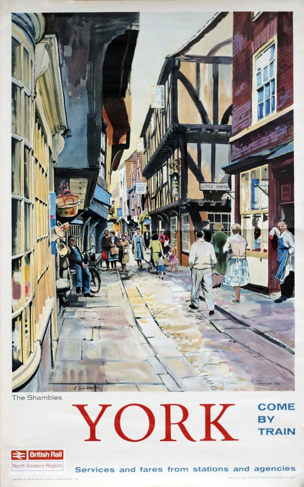 Poster BR(NE) YORK THE SHAMBLES COME BY TRAIN By