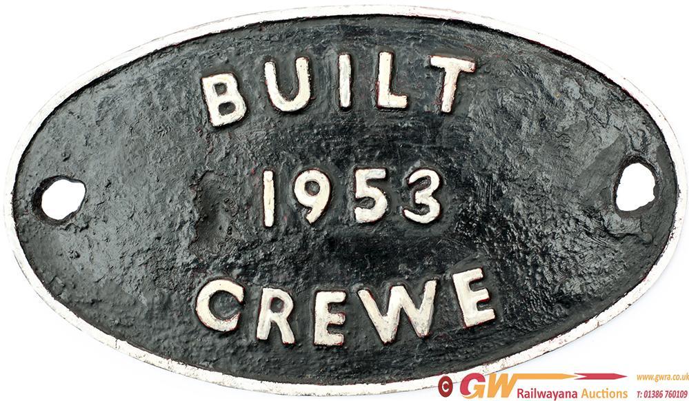 Worksplate BUILT 1953 CREWE Ex STD Class 2 2-6-2 T