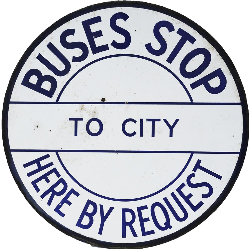 Enamel Bus Sign 'Buses Stop By Request' White On