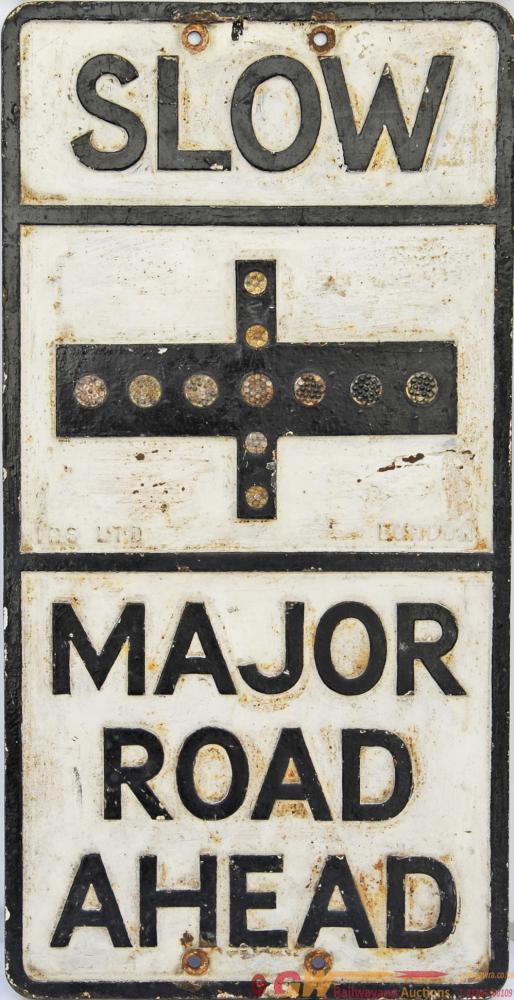 Cast Iron Road Sign SLOW MAJOR ROAD AHEAD, 21