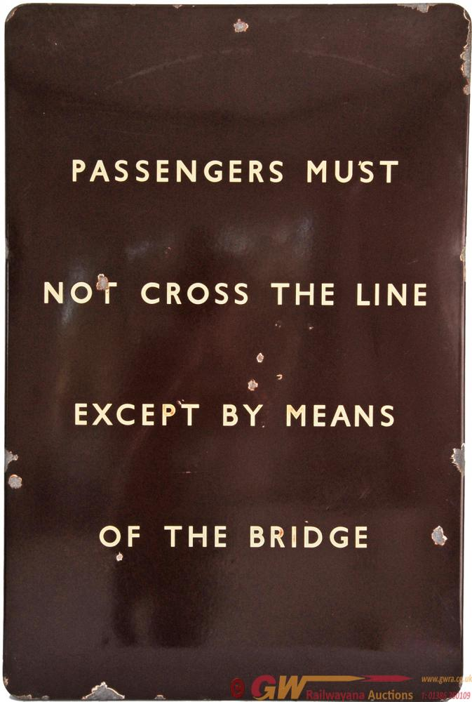 BR(W) Enamel Station Sign 'Passengers Must Not