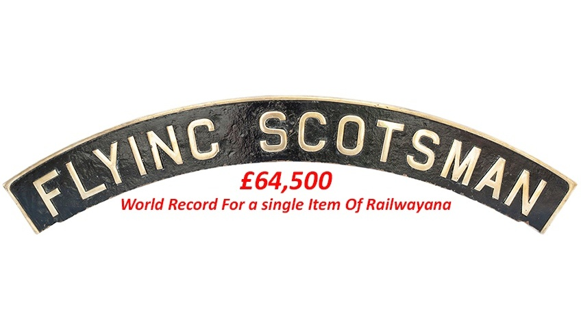 Collectable Antique Railwayana Auction World Records - GW Railwayana - Flying Scotsman Nameplate