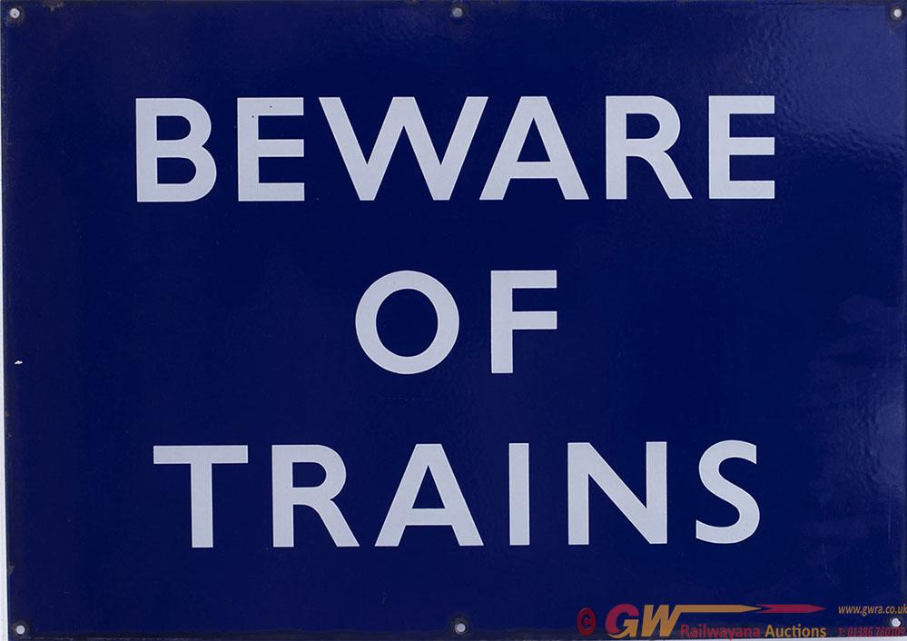 BR(E) Enamel BEWARE OF TRAINS Measuring 27in X