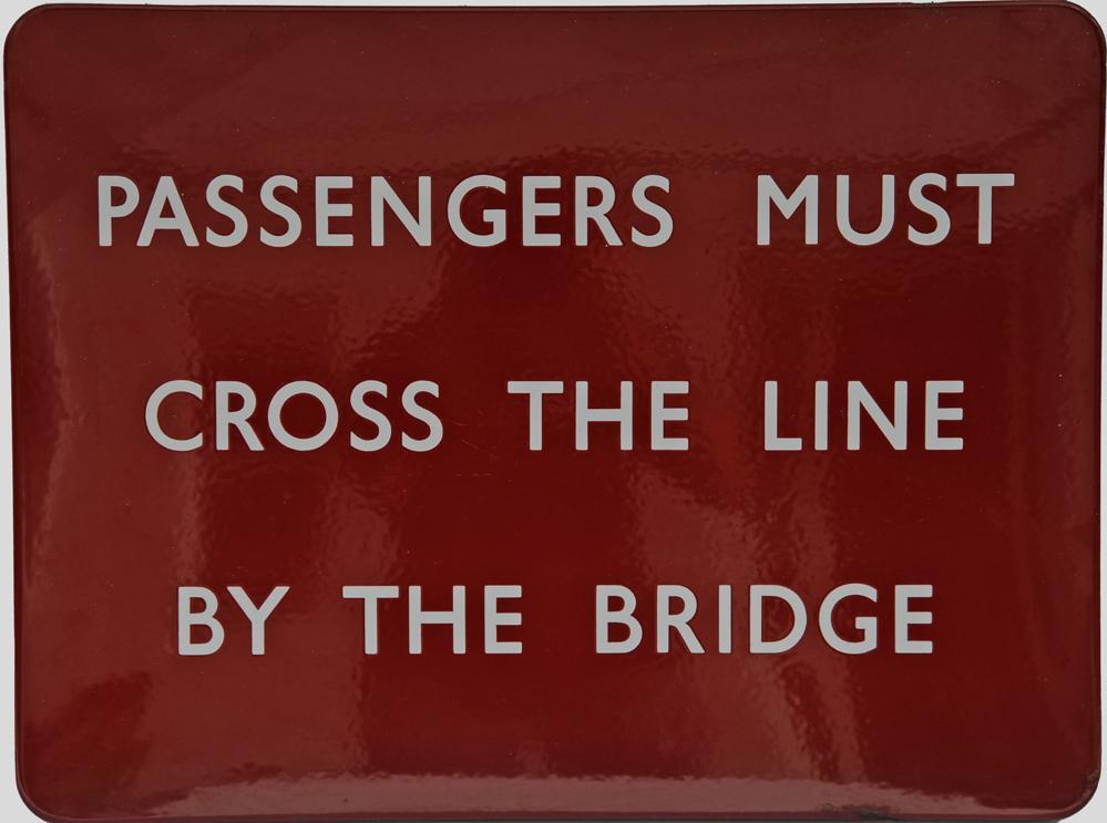 BR(M) Enamel Sign Passengers Must Cross The Line