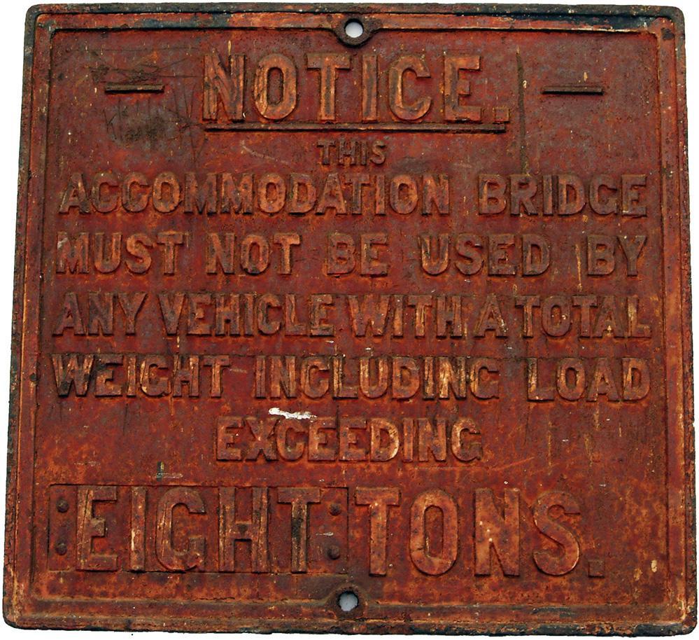 GWR Untitled C/I Occupation Bridge Sign, 8 Ton