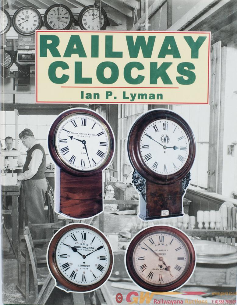 Book RAILWAY CLOCKS By Ian P Lyman, The Reference