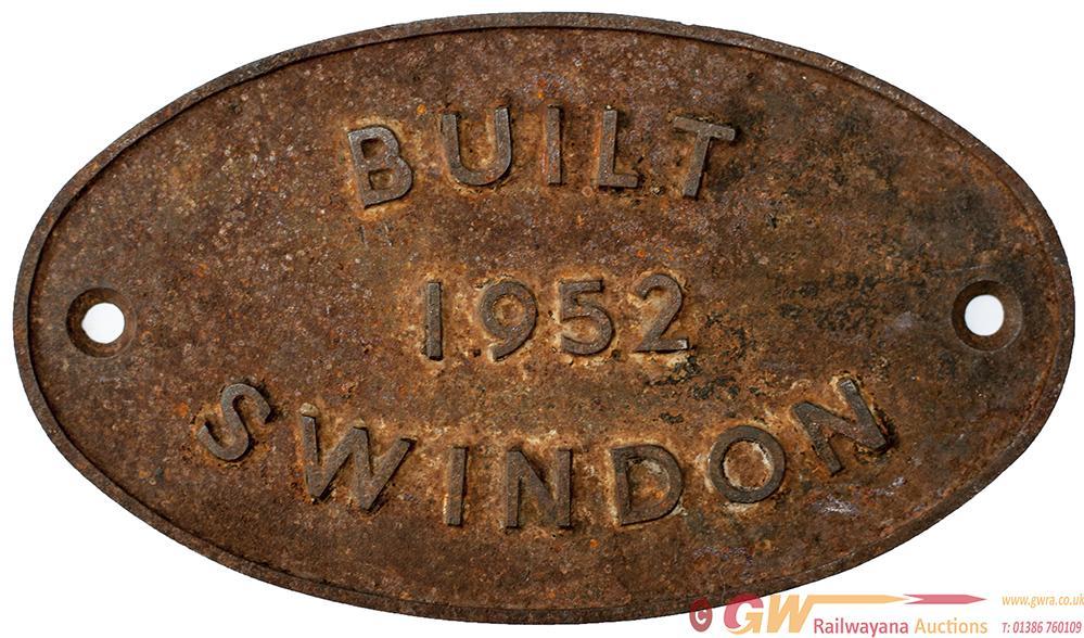 Worksplate BUILT SWINDON 1952. Locos Built This