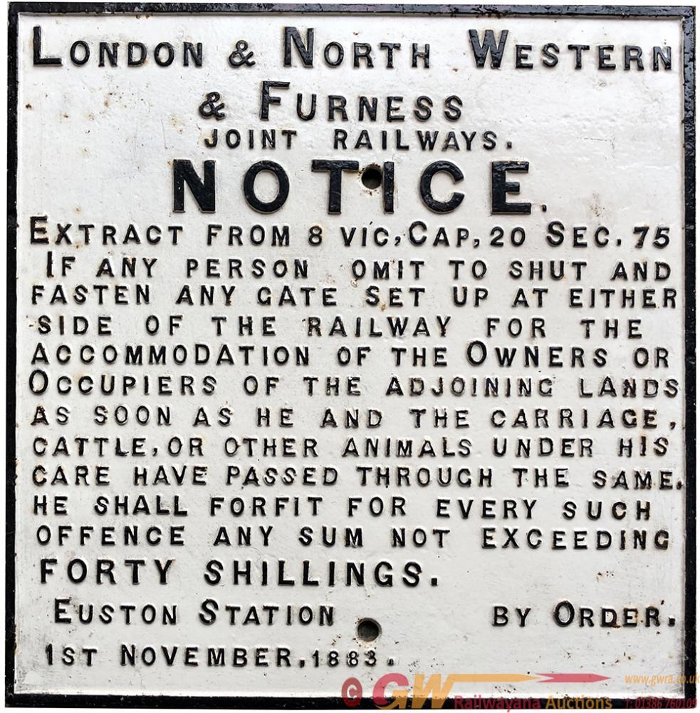 LNWR & Furness Railway Cast Iron Gate Notice Fully