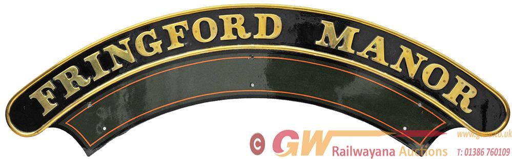 Nameplate FRINGFORD MANOR. Ex GWR 4-6-0 Locomotive