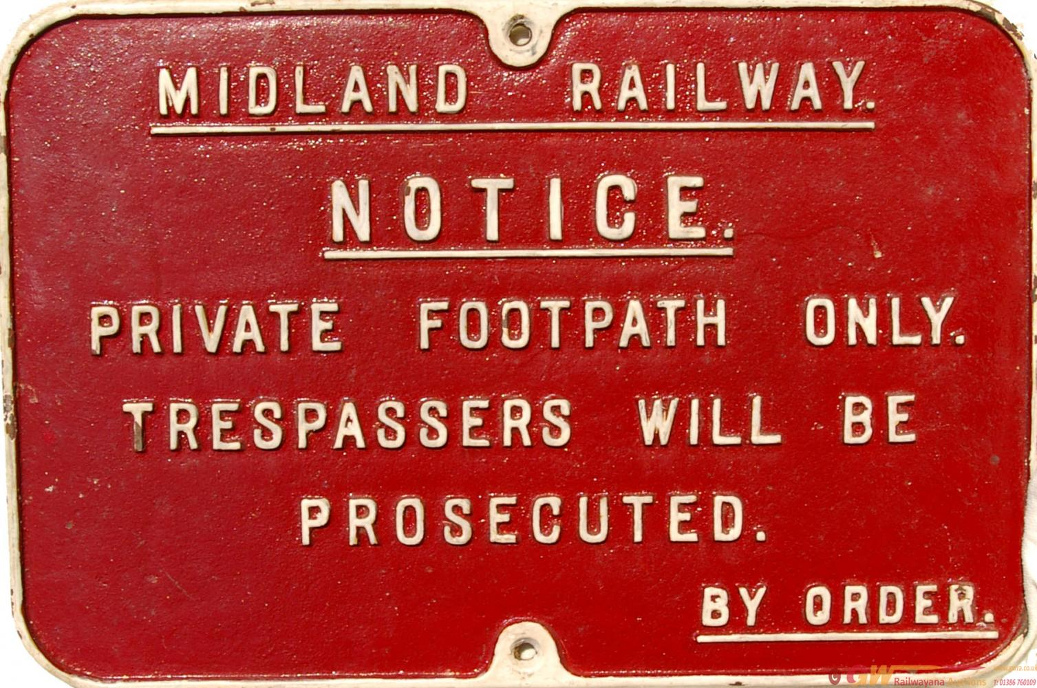 Midland Railway C/I Notice, Private Footpath Only