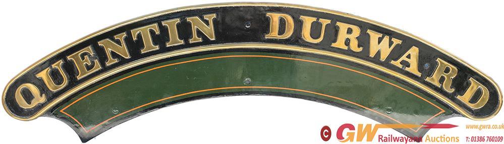 Nameplate QUENTIN DURWARD Ex GWR Saint 4-6-0 2979.