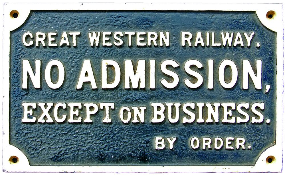 GWR C/I Sign 'No Admission Except On Business - By