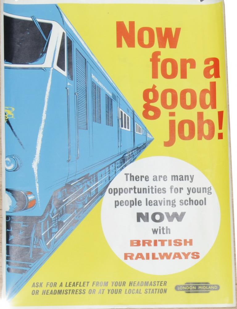 Poster, British Railways 'Now For A Good Job -