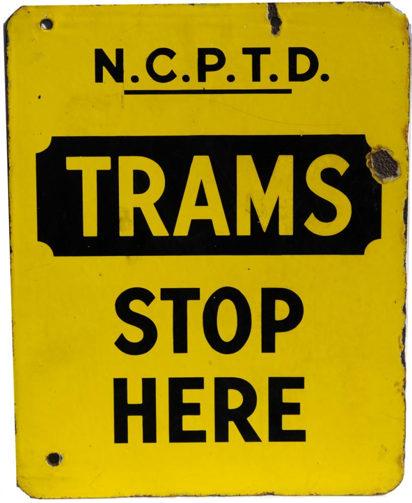 Enamel Sign  NCP TD, Trams Stop Here Newcastle