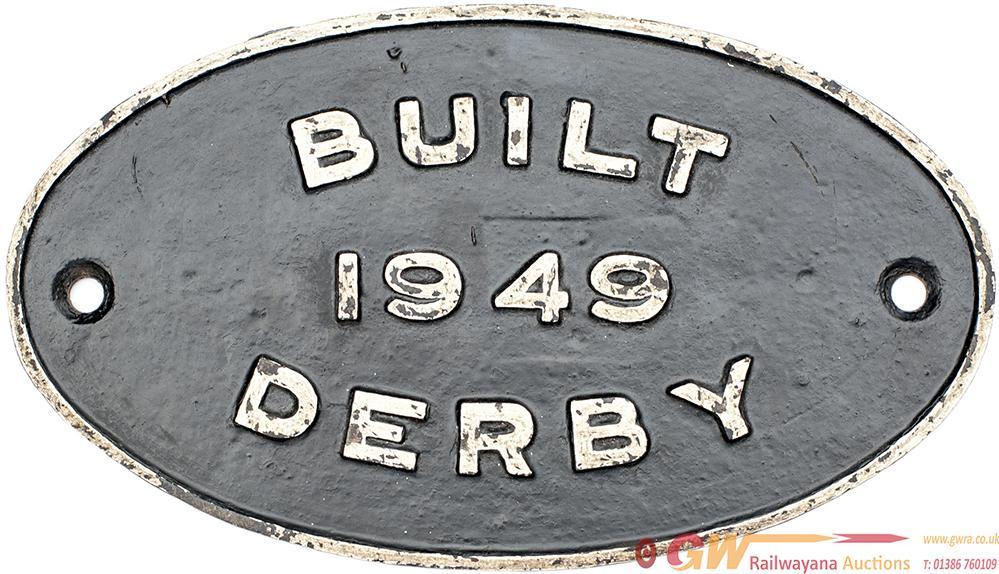 Worksplate BUILT 1949 DERBY. Locomotives Built