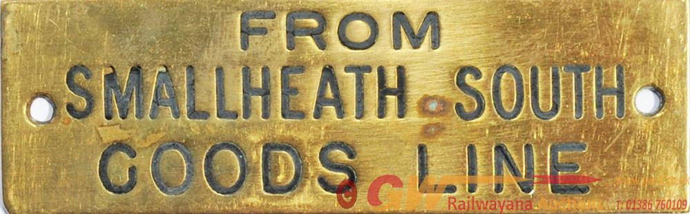 GWR Brass Shelfplate FROM SMALLHEATH SOUTH GOODS