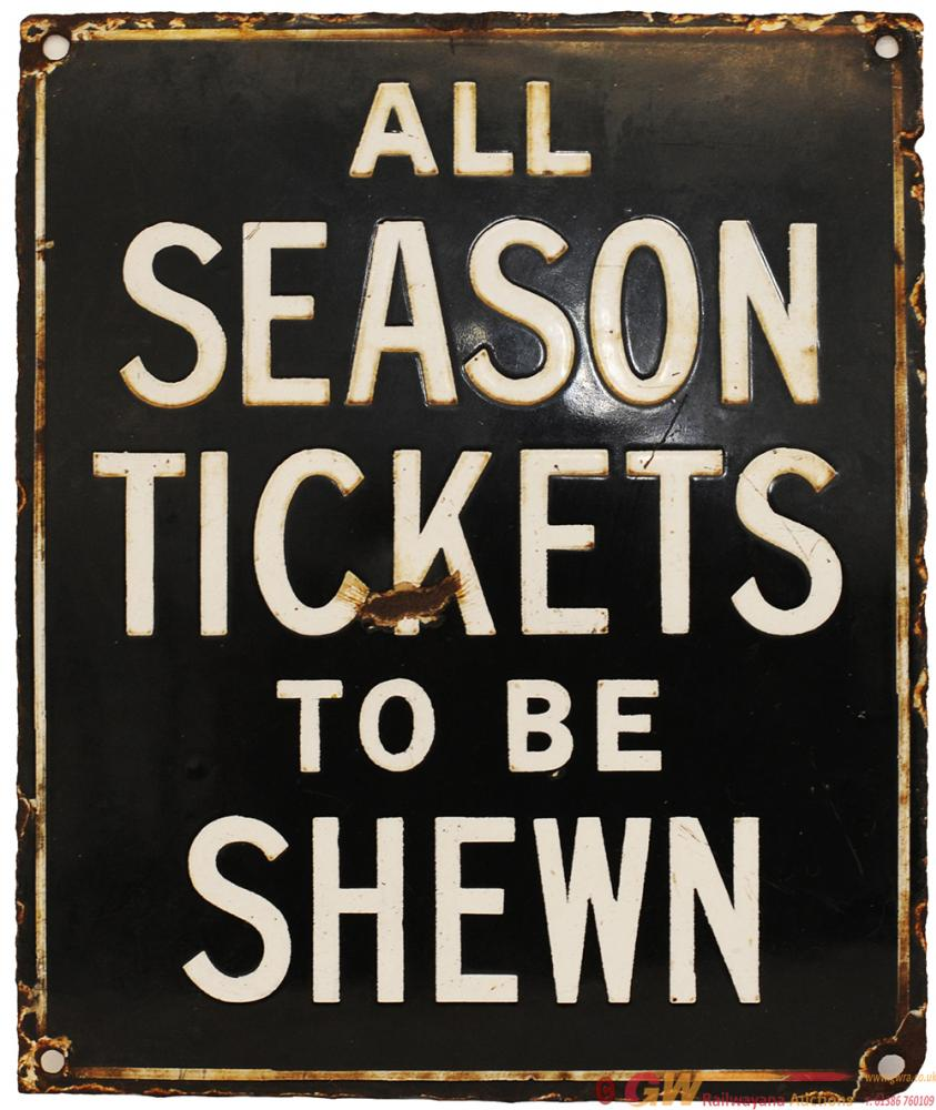 LSWR Enamel Platform Sign 'All Season Tickets To
