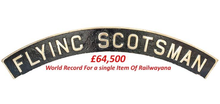 UK Railwayana Memorabilia Live & Online Auction Specialists - Flying Scotsman Nameplate