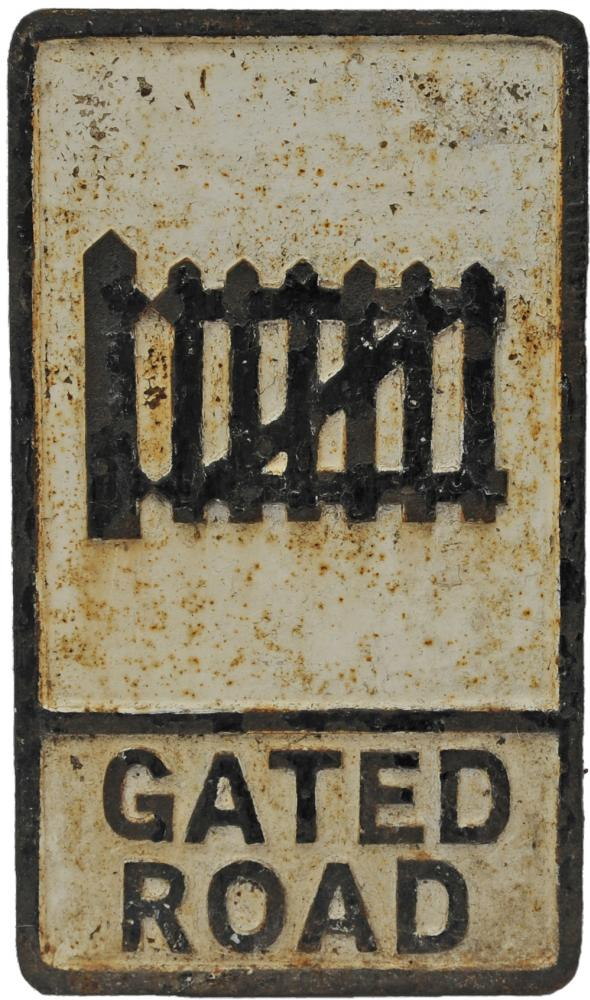 Cast Iron Road Sign 'Gated Road' Using Level