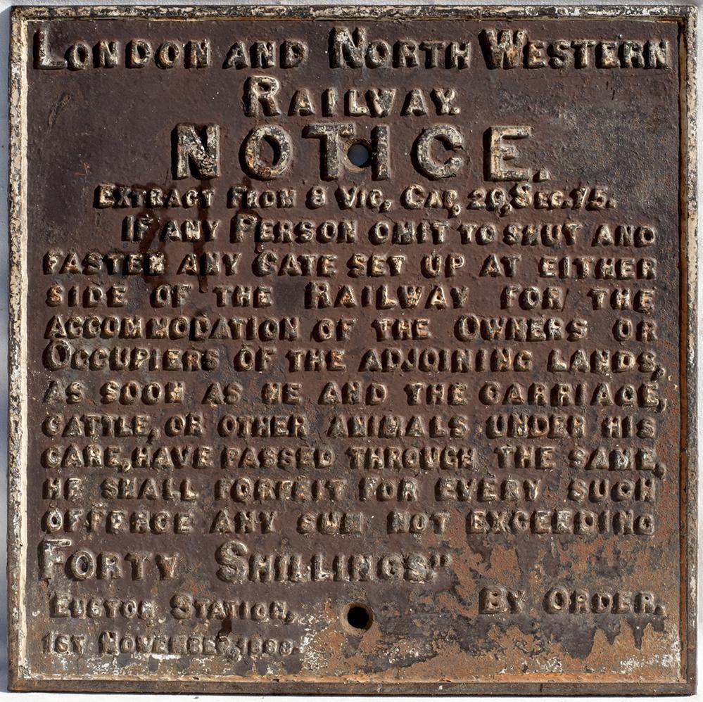 LNWR Cast Iron Gate Notice In Good Original