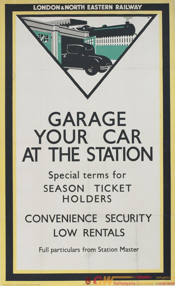 Poster LNER GARAGE YOUR CAR AT THE STATION By
