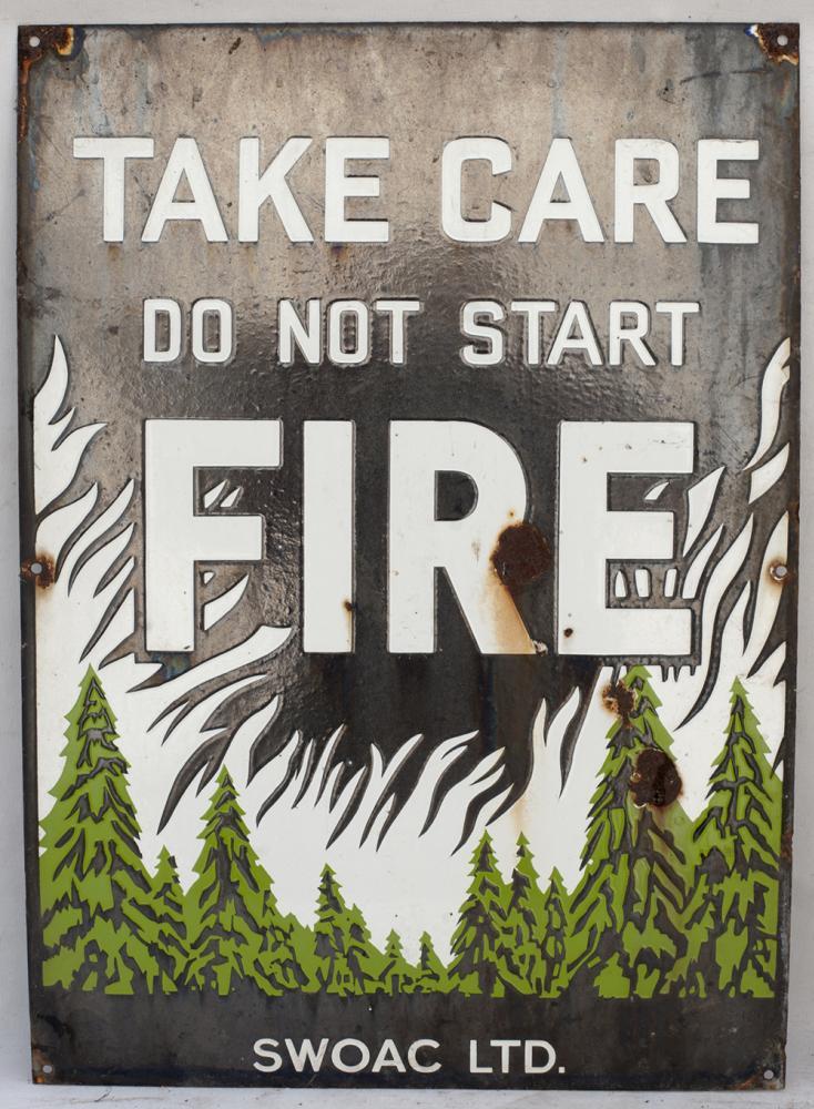 Enamel Warning Sign. TAKE CARE. DO NOT START FIRE.