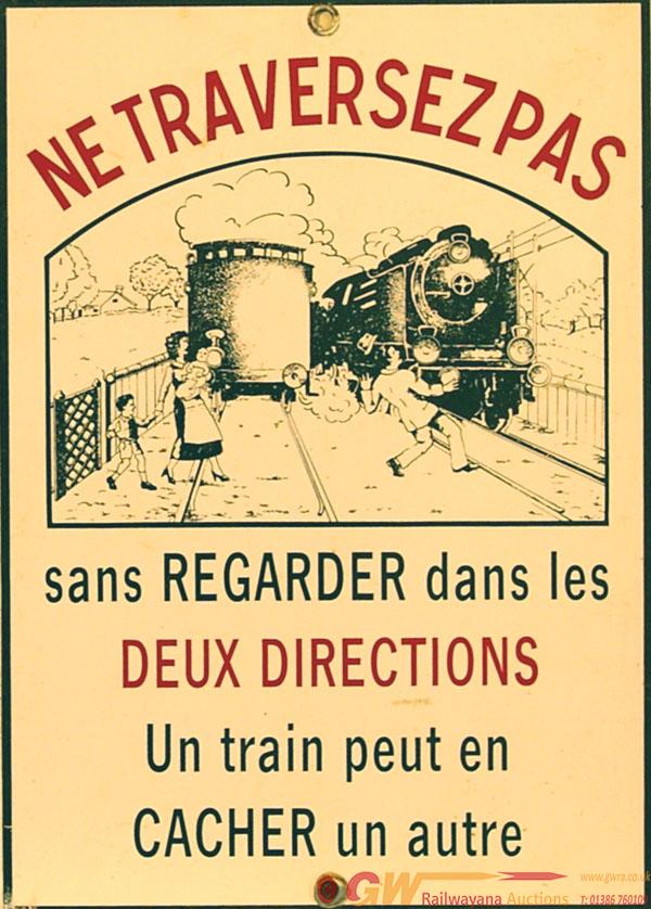 Enamel Railway Sign, Ne Traversez Pas. French