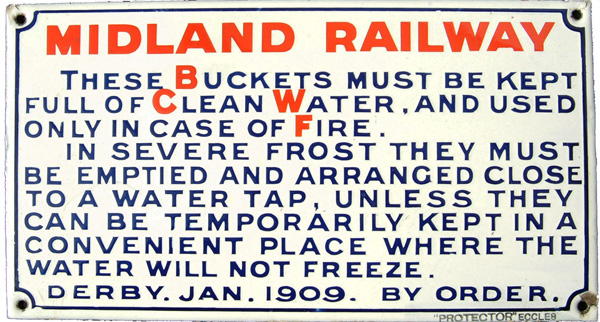 Midland Railway Enamel Sign These Buckets Must Be