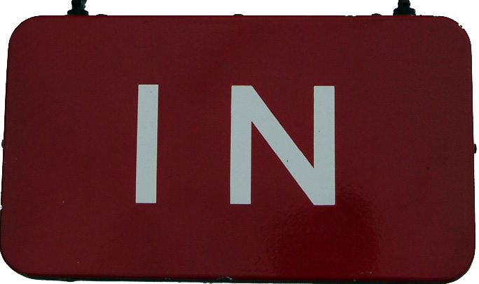 BR(M) Enamel Sign 'IN' On One Side And 'NO EXIT'