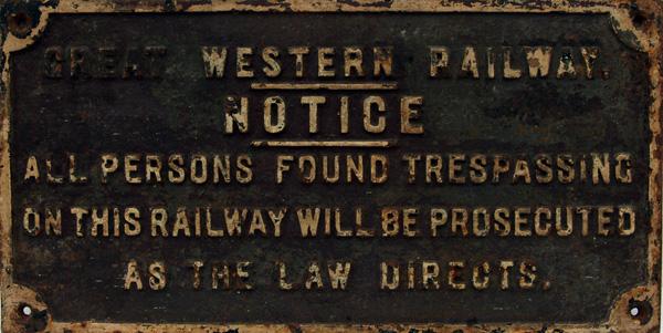 Great Western Railway C/I 'Short Trespass' Sign
