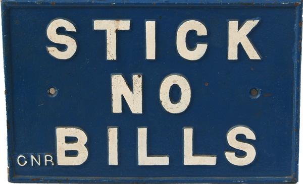 Great Northern Railway C/I Sign 'Stick No Bills'.
