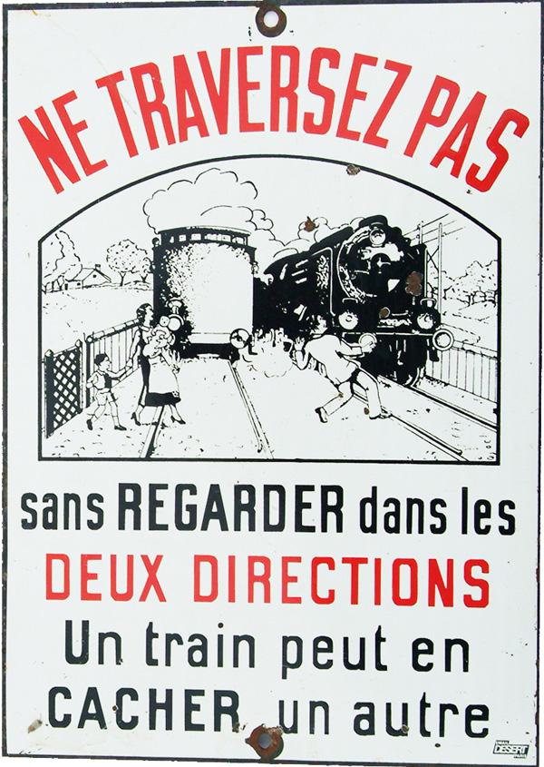 Enamel Sign, 'Ne Traversez Pas - Sans Regarder