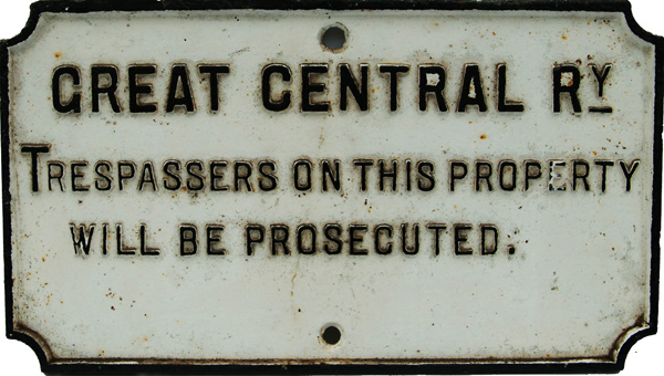 Great Central Railway C/I Notice 'Trespassers On
