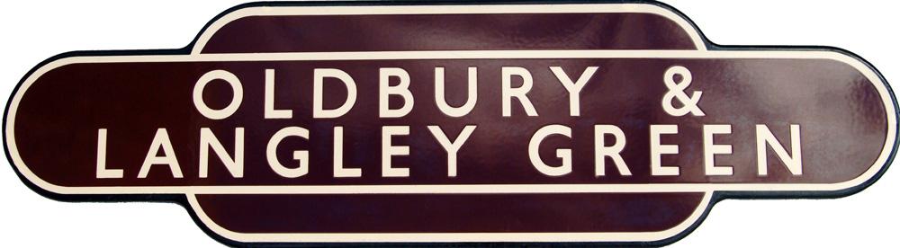 Totem BR(W) OLDBURY & LANGLEY GREEN F/F. Ex GWR