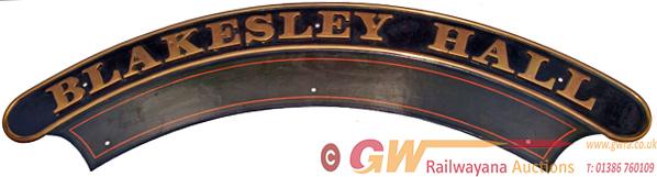 Nameplate BLAKESLEY HALL. Ex GWR 4-6-0 'Hall'