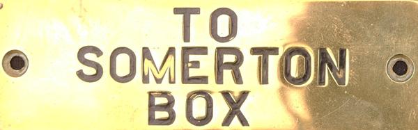 GWR Brass Signal Box Shelf Plate TO SOMERTON BOX.