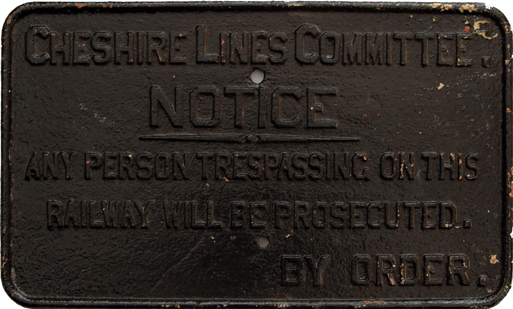 Cheshire Lines Committee C/I Trespass Notice. Face