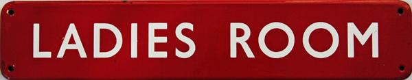Doorplate, BR(M) LADIES ROOM, F/F Measuring 18 X 3