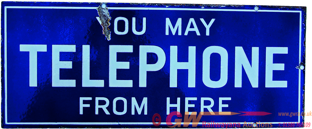 Enamel Advertising Sign You May Telephone From