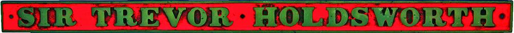 Industrial Nameplate SIR TREVOR HOLDSWORTH. Brass