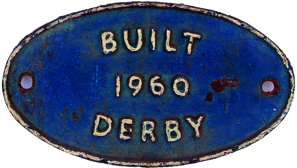 Worksplate Built 1960 Derby. Oval C/I, Ex British