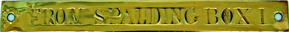 Brass Signalbox Shelf Plate 'FROM SPALDING BOX 1'.
