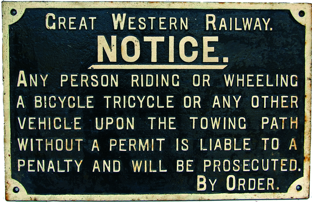 GWR C/I Towpath Sign:- Any Person Riding Or